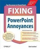 Fixing PowerPoint Annoyances (eBook, PDF)