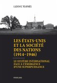 Les Etats-Unis et la Societe des Nations (1914-1946) (eBook, ePUB)