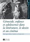 Genocide, enfance et adolescence dans la litterature, le dessin et au cinema (eBook, PDF)