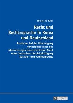 Recht und Rechtssprache in Korea und Deutschland (eBook, ePUB) - Youn, Young-Ju