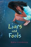 Liars and Fools (eBook, ePUB)