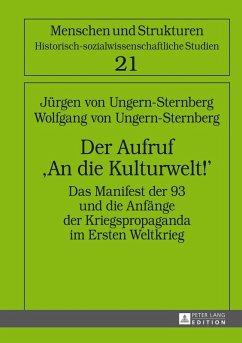 Der Aufruf An die Kulturwelt! (eBook, ePUB) - Ungern-Sternberg, Jurgen von