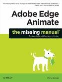 Adobe Edge Animate: The Missing Manual (eBook, ePUB)