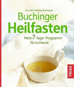 Buchinger Heilfasten (eBook, ePUB) - Buchinger, Andreas