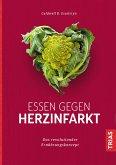Essen gegen Herzinfarkt (eBook, ePUB)