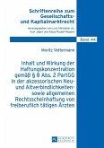 Inhalt und Wirkung der Haftungskonzentration gemae 8 Abs.2 PartGG in der akzessorischen Neu- und Altverbindlichkeiten- sowie allgemeinen Rechtsscheinhaftung von freiberuflich taetigen Aerzten (eBook, ePUB)