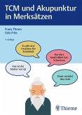 TCM und Akupunktur in Merksätzen (eBook, PDF)