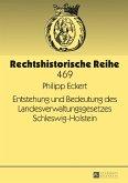 Entstehung und Bedeutung des Landesverwaltungsgesetzes Schleswig-Holstein (eBook, ePUB)