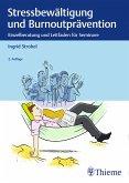 Stressbewältigung und Burnoutprävention (eBook, PDF)