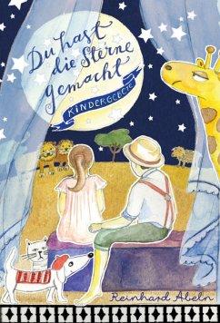 Du hast die Sterne gemacht (eBook, ePUB) - Abeln, Reinhard