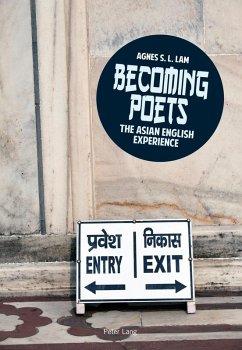 Becoming poets (eBook, ePUB) - Lam, Agnes