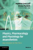 Physics, Pharmacology and Physiology for Anaesthetists (eBook, ePUB)