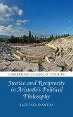 Justice and Reciprocity in Aristotle's Political Philosophy (eBook, PDF)