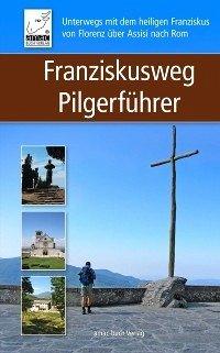 Franziskusweg Pilgerfuhrer (eBook, ePUB)
