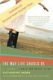 Way Life Should Be with Bonus Material (eBook, ePUB)