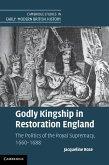 Godly Kingship in Restoration England (eBook, ePUB)