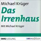Das Irrenhaus (MP3-Download)