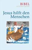 Jesus hilft den Menschen (eBook, ePUB)