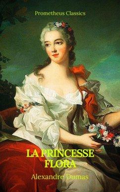 La princesse Flora (Prometheus Classics)(Table de matières Active)