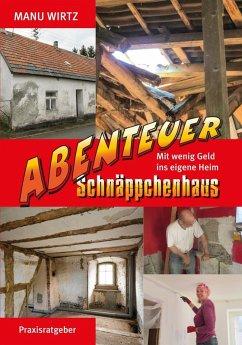 Abenteuer Schnäppchenhaus (eBook, ePUB)