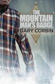 The Mountain Man's Badge (The Mountain Man Mysteries, #3) (eBook, ePUB)