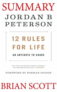 Summary of 12 Rules for Life: An Antidote to Ch...