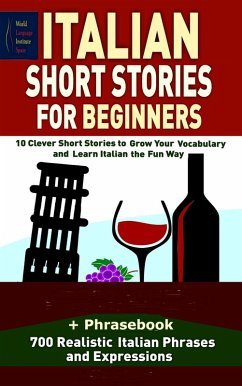 Italian Short Stories For Beginners 10 Clever S...