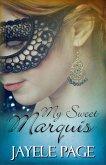My Sweet Marquis (eBook, ePUB)