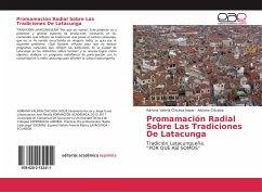 Promamación Radial Sobre Las Tradiciones De Latacunga