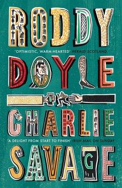 Charlie Savage (eBook, ePUB) - Doyle, Roddy
