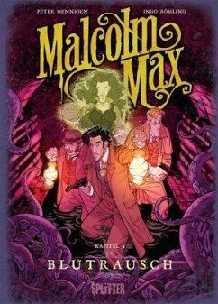 Malcolm Max. Band 4 - Mennigen, Peter