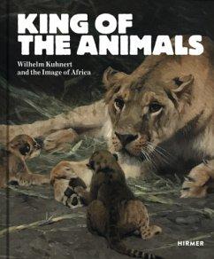 King of the Animals - Kuhnert, Wilhelm