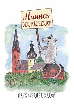 Hannes der Mäuserich