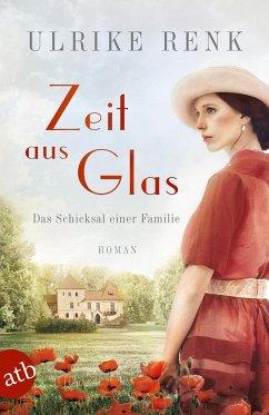 Zeit aus Glas / Das Schicksal einer Familie Bd.2 - Renk, Ulrike