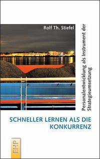 Schneller lernen als die Konkurrenz - Stiefel, Rolf Th.