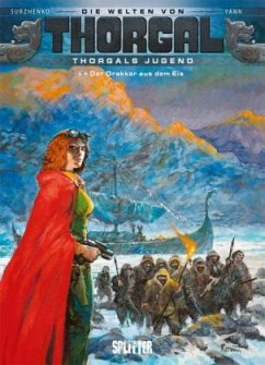 Thorgal - Die Welten von Thorgal: Die Jugend von Thorgal. Band 6 - Yann