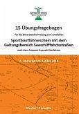 15 Übungsfragebogen für die theoretische Prüfung zum Sportbootführerschein mit dem Geltungsbereich Seeschifffahrtsstraßen