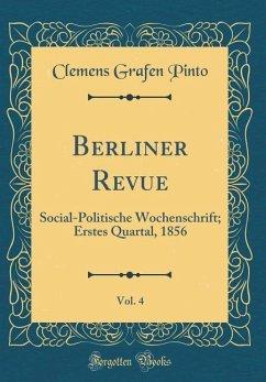 Berliner Revue, Vol. 4