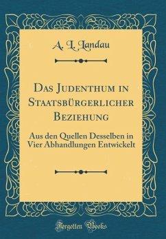 Das Judenthum in Staatsbürgerlicher Beziehung
