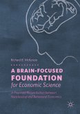 A Brain-Focused Foundation for Economic Science (eBook, PDF)