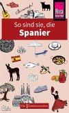 So sind sie, die Spanier (eBook, ePUB)