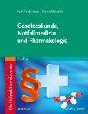 Die Heilpraktiker-Akademie. Gesetzeskunde, Notfallmedizin und Pharmakologie (eBook, ePUB)