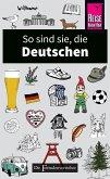 So sind sie, die Deutschen (eBook, ePUB)