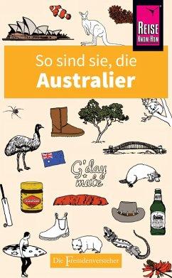 So sind sie, die Australier (eBook, ePUB) - Hunt, Ken; Taylor, Mike