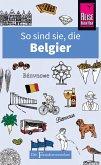 So sind sie, die Belgier (eBook, ePUB)
