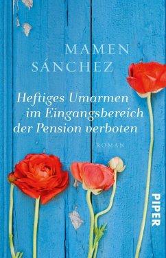 Heftiges Umarmen im Eingangsbereich der Pension verboten (eBook, ePUB) - Sánchez, Mamen
