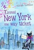 Einmal New York one way ticket (eBook, ePUB)