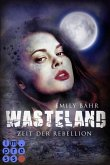 Wasteland 2: Zeit der Rebellion (eBook, ePUB)