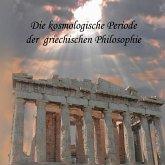 Die kosmologische Periode der griechischen Philosophie (MP3-Download)