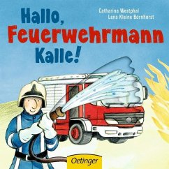 Hallo, Feuerwehrmann Kalle! (Mängelexemplar)